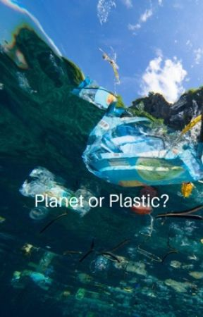 Planet or Plastic by onedropstories
