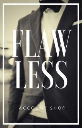 Flawless ↔ account shop by -toughlove