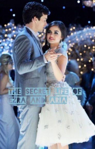 The secret life of Ezra and Aria