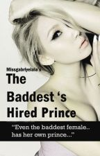 The Baddest's Prince by missgabriyelala