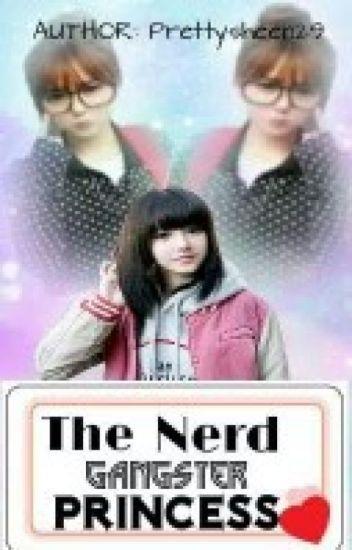 The Nerd Gangster  Princess