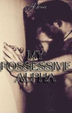 My possessive alpha *Terminada* by vane_hor