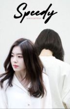 Speedy | Irene FF by WhileATeen