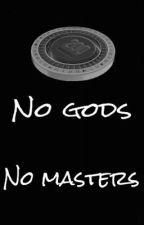 No gods No masters by Shadow_trooper
