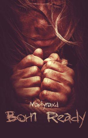 Born Ready [wkrótce] by Martynaxd