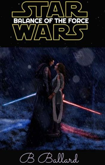 Star Wars- Balance Of The Force