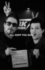 I'LL KEEP YOU SAFE // IRONDAD by ironarana