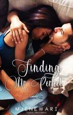Finding Mr Perfect  by MJenewari