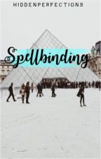 Spellbinding by Hiddenperfections