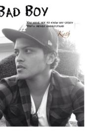 Bad boy (Bruno Mars Fanfic) by LaJunglaBruz