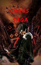 Chaos Saga by SakaiYuji123