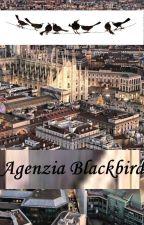 Blackbirds - agenzia investigativa by LauraOrsolini