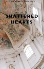 Shattered Hearts by jia24bhatia