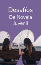 Desafíos de Novela Juvenil by NovelaJuvenilES