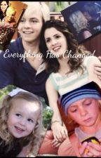 Everything has changed by auslly4ever2001