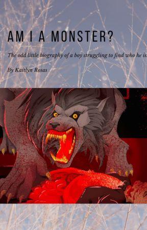 Am I a Monster? - The Wolf Boy's Introduction - Wattpad