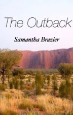 The Outback by BlinkArmyStay