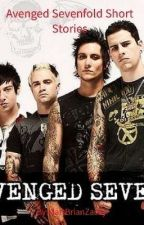 Avenged Sevenfold Short Stories [COMPLETED] by MattBrianZacky