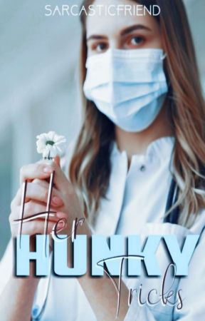 Her Hunky Tricks by SarcasticFriend