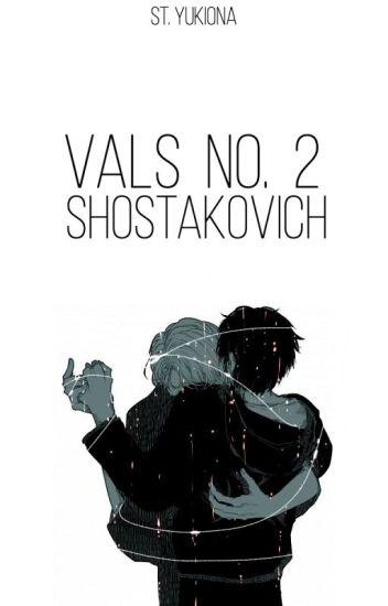 Vals no. 2, Shostakovich. [YoI]