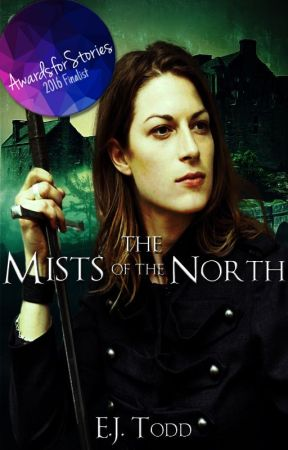 The Mists of the North *Complete* by EJ_Todd