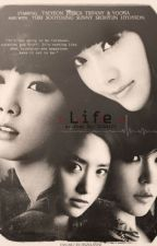 [LONGFIC] [TRANS] LIFE - Taengsic by buyntaesic209