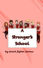 A Stranger's School by Sword_fighter_Ravenx
