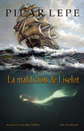 La maldición de Liselot by pilarlepe