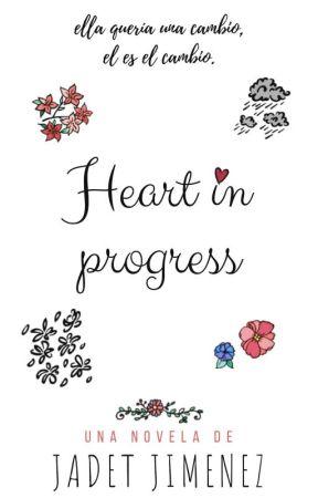 Heart In Progress  by J5J0S5