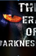 The Era of Darkness (A Warrior Cat Story) by DFShadowheart