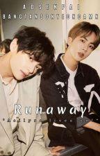 Runaway | BTS FF/AU ✓ by Ao-senpai