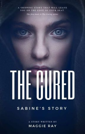 THE CURED by MaggieRays