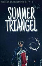 Summer Triangel  by Bubblemry