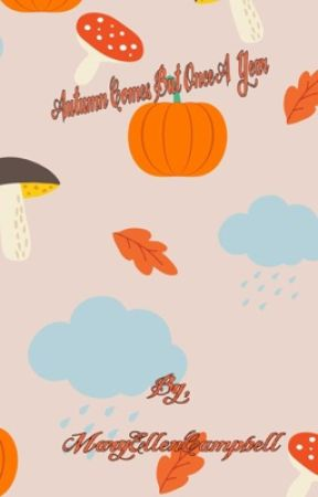 Autumn Comes Once A Year  by MaryEllenCampbell