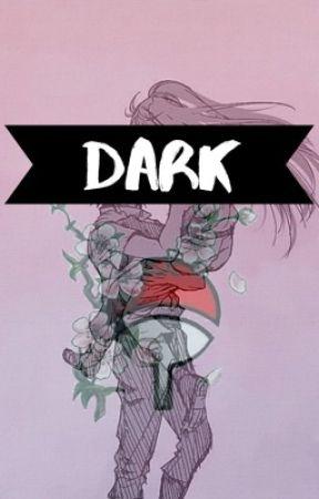 Dark •Sequel to Bright!• by jtisme12