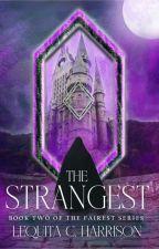 The Strangest by GoldFantasy