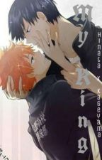 My King COMPLETED [Kageyama X Hinata] by KuroNekoette