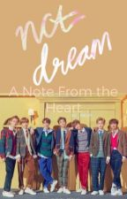 A Note From the Heart (NCT Dream x READER) by _SKLUV_