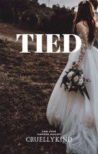 TIED [l.p] by CruellyKind