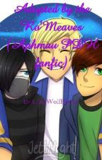Adopted by the Ro'Meaves (Aphmau MyStreet PDH Fanfic) by LunaWolfKitten