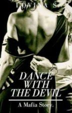 Dance with The Devil by LovinaS
