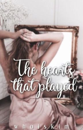 The Hearts That Played by whoiskim