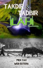 TADBIR DAN TAKDIR ILAHI by Websutera