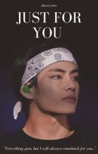 Just For You | Kim Taehyung by Akinorytata