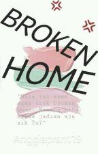 Broken Home by anggiaprasanti