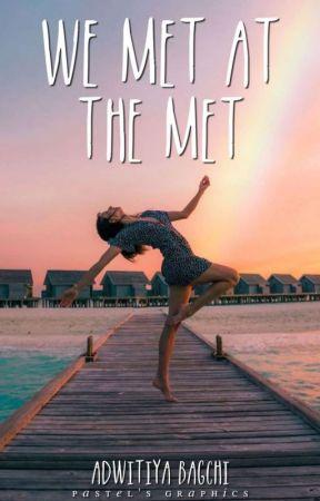 We Met at The Met by Adwitiya_Bagchi