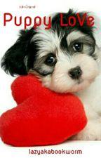 Short Story : Puppy Love by lazyakabookworm