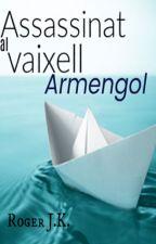 Assassinat al vaixell Armengol by RogerSO