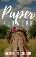 Paper Flowers by LIEsten_to_SELdom