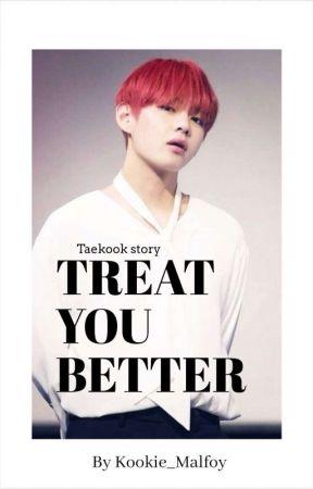Treat you better (vkook) by MxllLove